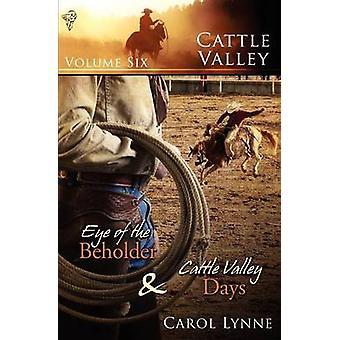 Cattle Valley Vol 6 by Lynne & Carol