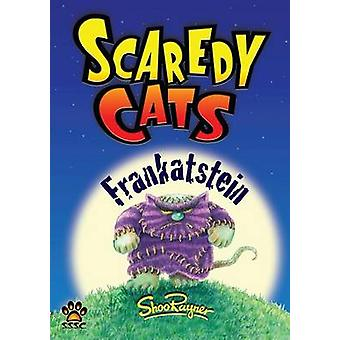 Frankatstein  Scaredy Cats by Rayner & Shoo