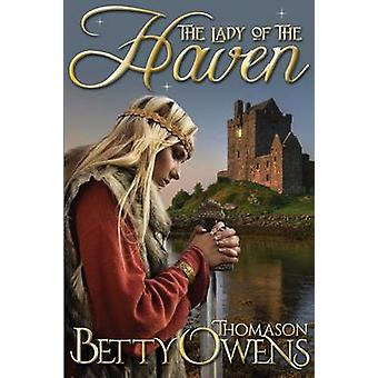 The Lady of the Haven A Jael of Rogan Novel by Owens & Betty Thomason