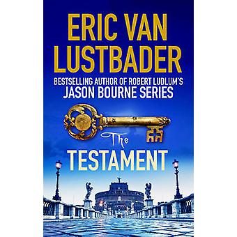 The Testament by Lustbader & Eric van