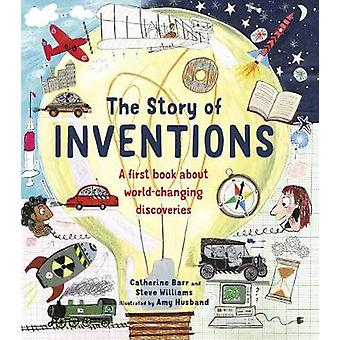 The Story of Inventions by Catherine Barr - 9780711245372 Book