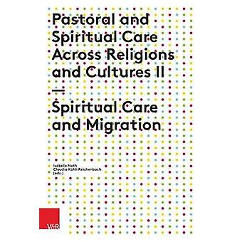 Pastoral and Spiritual Care Across Religions and Cultures II - Spiritu