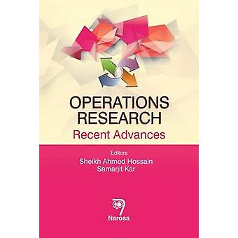 Operations Research - Recent Advances by Sheikh Ahmed Hossain - Samarj