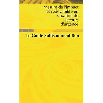 Mesure De L'impact Et Redevabilite En Situation De Secours D'urgence -