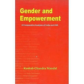 Płci i wzmocnienie pozycji: Analiza porównawcza z Indii i USA