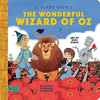 Wonderful Wizard of Oz - - A BabyLit Storybook by Stephanie Clarkson -