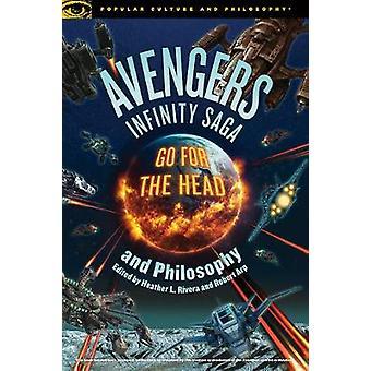 Avengers Infinity Saga and Philosophy by Robert Arp - 9780812694857 B