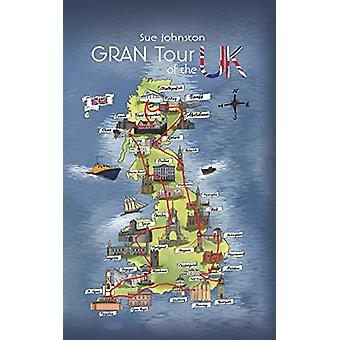 GRAN Tour of the UK by Sue Johnston - 9781528900799 Book