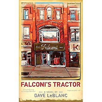 Falconi's Tractor by Dave LeBlanc - 9781771833356 Book