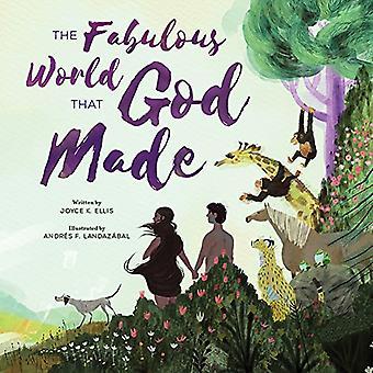 The Fabulous World That God Made by Joyce K Ellis - 9781506448572 Book