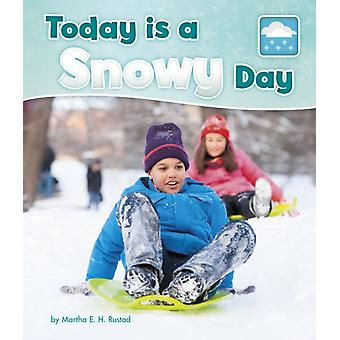 Today is a Snowy Day by Martha Rustad
