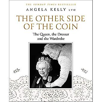 The Other Side of the Coin - The Queen - the Dresser and the Wardrobe
