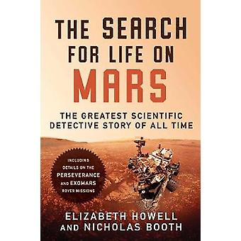 The Search for Life on Mars - The Greatest Scientific Detective Story