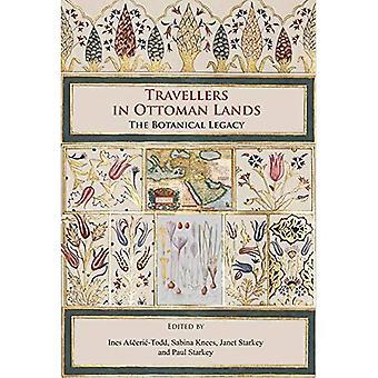 Reizigers in Ottomaanse landen: De botanische erfenis