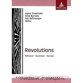 Révolutions: Recadrée - Revisited - Revised (Transpekte: Transdisziplinare Perspektiven der Sozial- und Kulturwissenschaften...