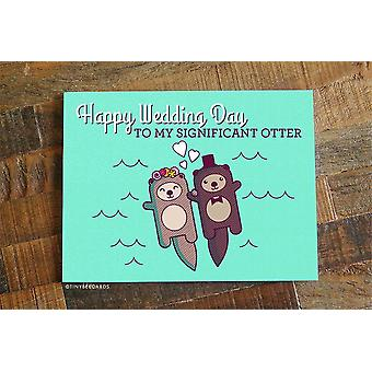 Happy Wedding Day To My Significant Otter! Card For Bride Or Groom