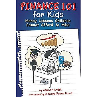 Finanzierung 101 für Kinder: Geldlektionen Kinder können sich nicht leisten, zu verpassen