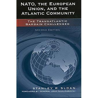 NATO die Europäische Union und die Atlantische Gemeinschaft