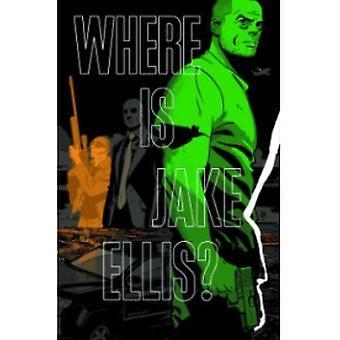 Hvor er Jake Ellis? toiletpapir
