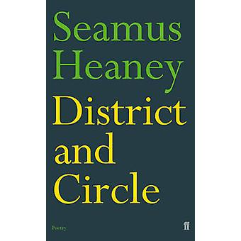 District and Circle by Heaney & Seamus