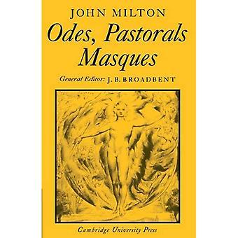 John Milton: Odes, Pastorals, Masques
