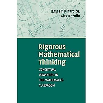 La pensée mathématique rigoureuse: Formation conceptuelle dans la classe de mathématiques