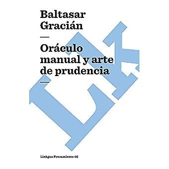 Oraculo manual y arte de prudencia / Manual Oracle and Art of Prudence