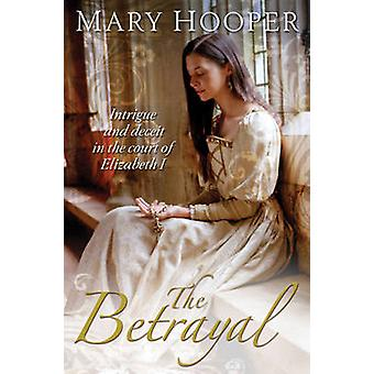 The Betrayal by Mary Hooper