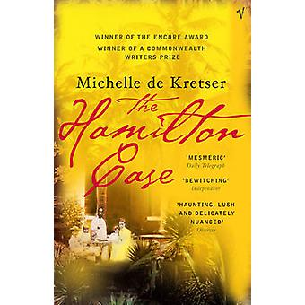 The Hamilton Case by Michelle de Kretser - 9780099453796 Book
