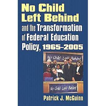 Ingen børn efterladt bag og omdannelsen af føderale uddannelse Poli