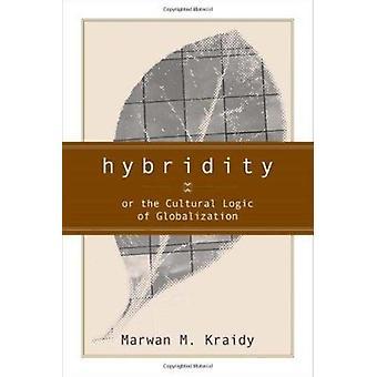 Hybridität von Marwan M. Kraidy - 9781592131440 Buch
