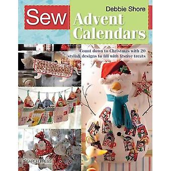 Sew Advent Calendars - Count Down to Christmas with 20 Stylish Designs