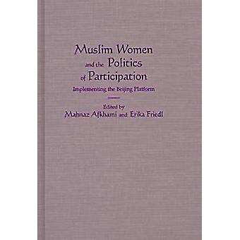 Muslim Women and the Politics of Participation - mise en œuvre de la Beij
