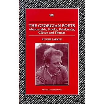 The Georgian Poets - Abercrombie - Brooke - Drinkwater - Lascelles - T