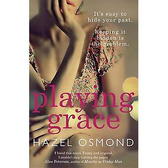 Spielen Gnade von Hazel Osmond - 9781780873732 Buch