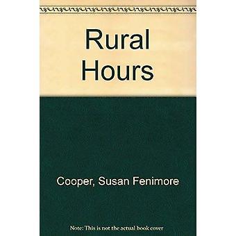 Ländliche Stunden von Susan Fenimore Cooper - Rochelle Johnson - J.Daniel Pa