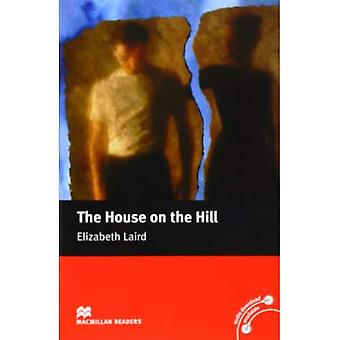 The House on the Hill: Macmillan Reader, Beginner (Macmillan Reader) (Macmillan Readers)