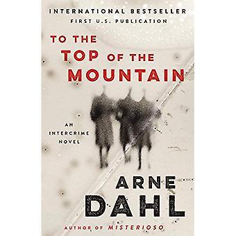 To the Top of the Mountain: An Intercrime Novel (Vintage Crime/Black Lizard Original)