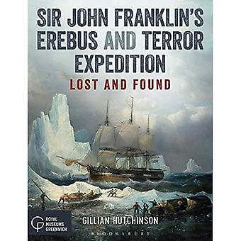 Erebus et le Terror expédition de Sir John Franklin : Lost and Found