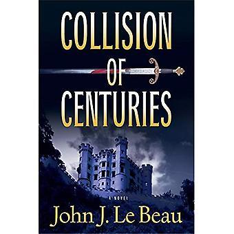 Collision of Centuries (Franz Waldbaer Thriller)