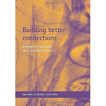 Gebäude bessere Verbindungen: Ressortübergreifende Arbeit und der Connexions Service