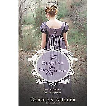 The Elusive Miss Ellison (Regency Brides: A Legacy of Grace)