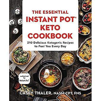 El recetario de olla instantánea esencial Keto: 210 deliciosas recetas cetogénicas para le día a día