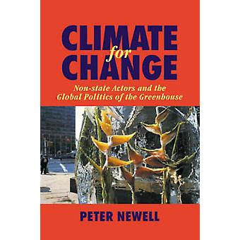 Climate for Change by Newell & Peter University of Sussex