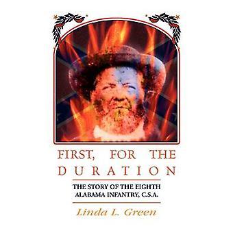Första för hela historien om det åttonde 8 Alabama infanterit CSA av Green & Linda L.