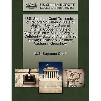 US Supreme Court Abschriften der Rekord McGahey v. Bundesstaat Virginia Bryan v. Bundesstaat Virginia Cooper v. Bundesstaat Virginia Ellett v. Bundesstaat Virginia Cuthbert v. Bundesstaat Virginia in Re Brown von US Supreme Court