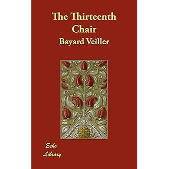 Den trettende Chair af Veiller & Bayard