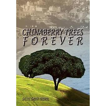 CHINABERRY Bäume FOREVER von Tribou & Sallie Smith