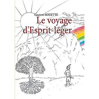 Le voyage dEspritlger by Houette & Laurent