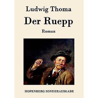Der Ruepp door Ludwig-Thoma